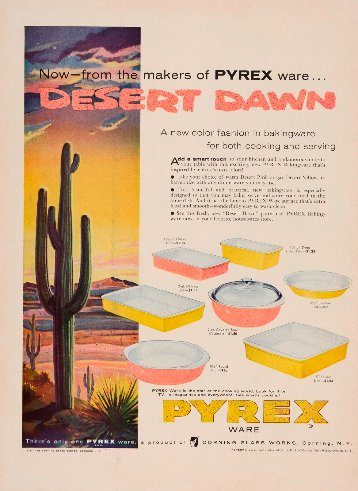 """Now--from the makers of Pyrex ware... Desert Dawn."" Advertisement from Corning Glass Works, published in Life, Aug. 1, 1955. CMGL 98313."