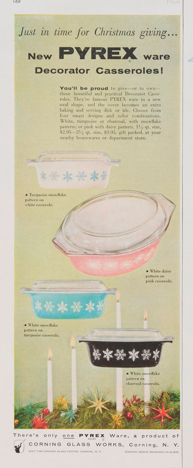"""""""Just in time for Christmas giving....new Pyrex ware decorator casseroles!"""" Advertisement from Corning Glass Works, published in unknown periodical, sometime in 1956. CMGL 141137."""