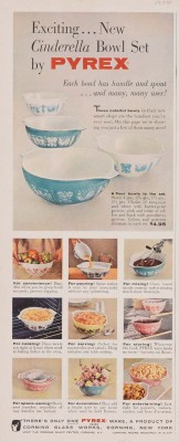 """""""Exciting... new Cinderella bowl set by Pyrex."""" Advertisement from Corning Glass Works, published in unknown periodical sometime in 1957. CMGL 141130."""