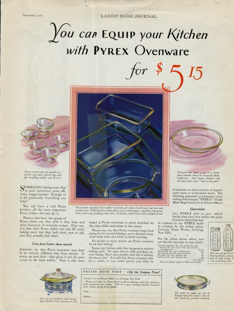 Corning Glass Works. You can equip your kitchen with Pyrex ovenware for $5.15, November 1927, published in Ladies' Home Journal.