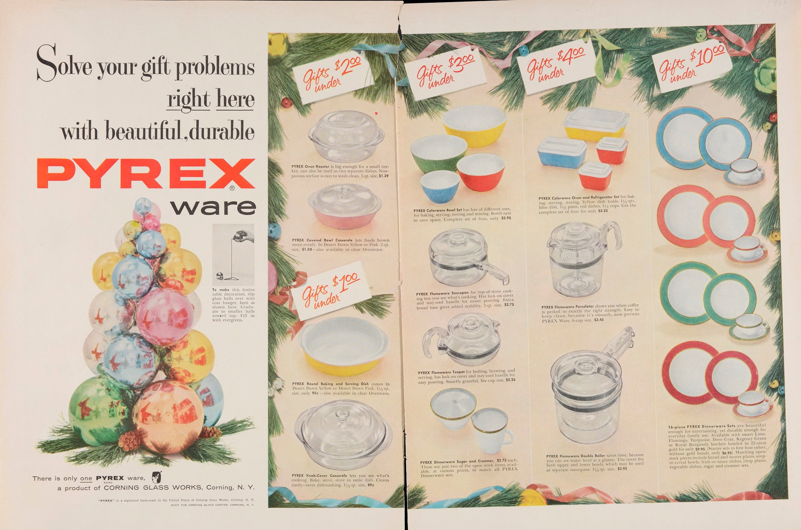 """""""Solve your gift problems right here with beautiful, durable Pyrex ware."""" Advertisement from Corning Glass Works, published in unknown periodical, 1955. CMGL 140001."""