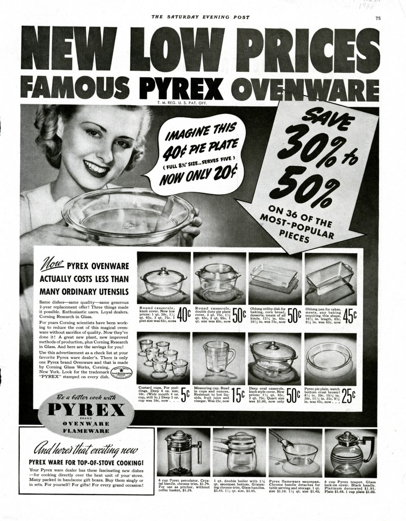 Corning Glass Works. New low prices, famous Pyrex ovenware, September 1938, published in Saturday Evening Post.