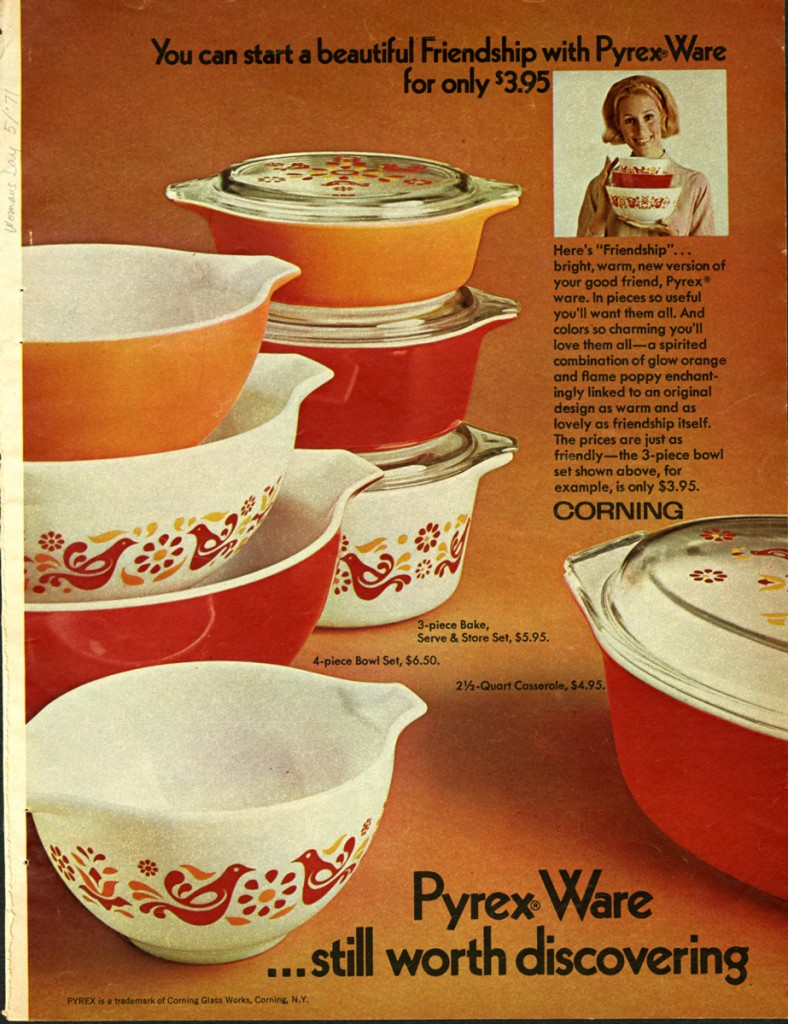 """You can start a beautiful Friendship with Pyrex Ware for only $3.95."" Women's Day 1971. CMGL 141830."
