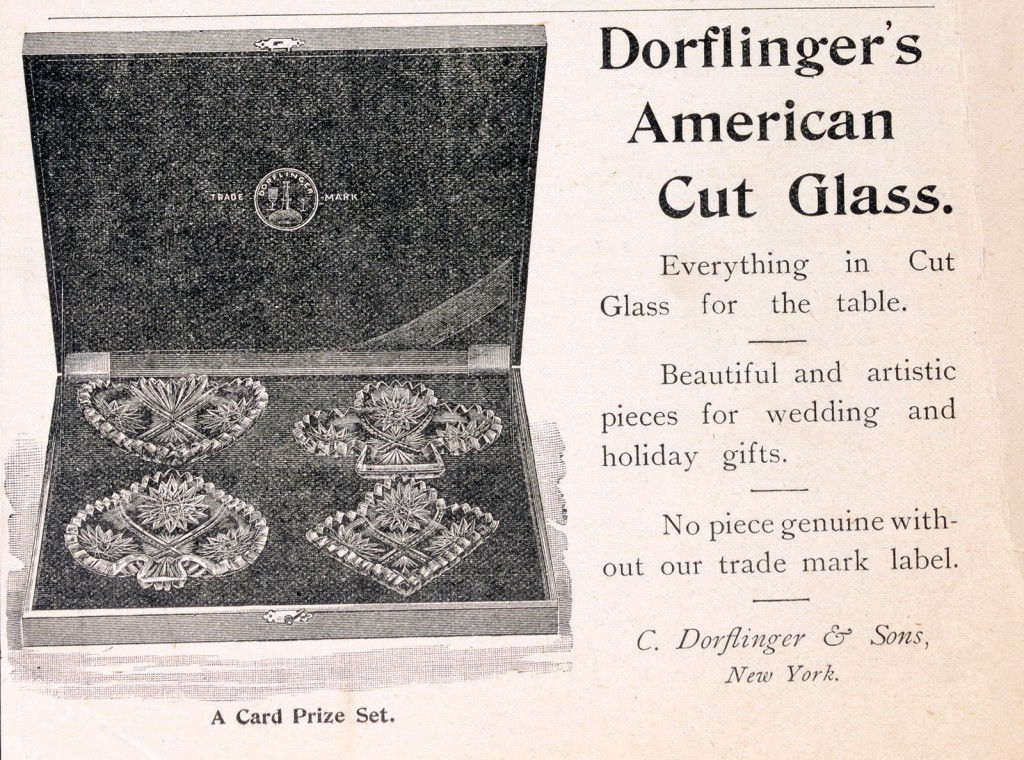 """Dorflinger's American Cut Glass"" Advertisement published in 1893. Box 1, Folder Dorflinger. Jay and Micki Doros Collection. CMGL 137566"