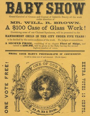 Bizarrely enough, baby beauty shows were another popular event associated with several glassworking acts.