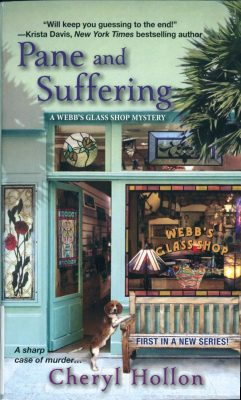 Pane and Suffering by Cheryl Hollon